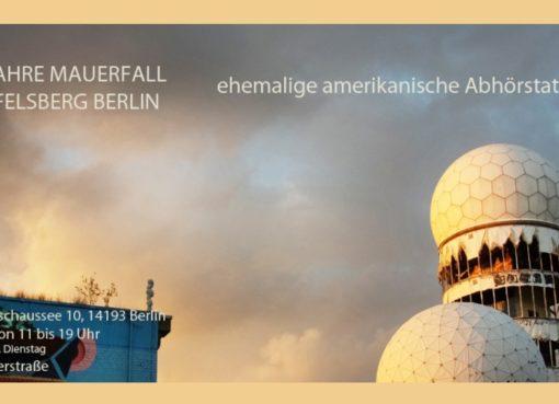 30 Jahre Mauerfall auf dem Teufelsberg